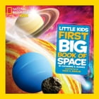 National Geographic Little Kids First Big Book of Space Cover Image