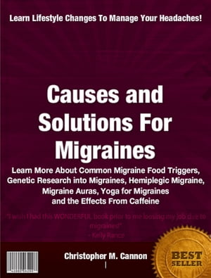 Causes and Solutions For Migraines