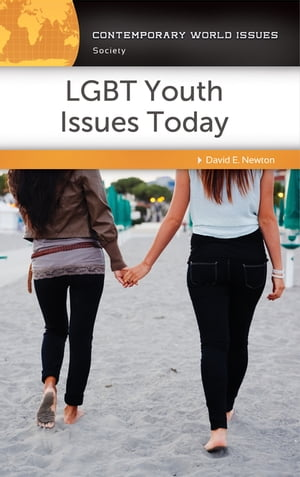 LGBT Youth Issues Today: A Reference Handbook