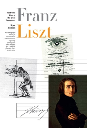 New Illustrated Lives of Great Composers: Liszt