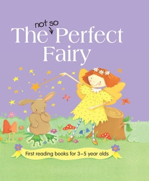 The Not so Perfect Fairy