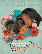 I Love My Mother Because . . . Cover Image