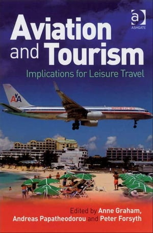 Aviation and Tourism Implications for Leisure Travel