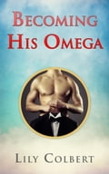 online magazine -  Becoming His Omega