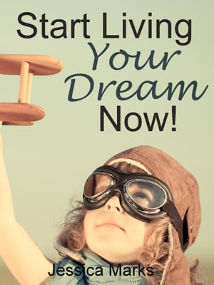 Start Living Your Dream Now The Pursuit of Self Improvement,  #2