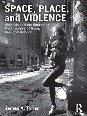 Space, Place, and Violence Violence and the Embodied Geographies of Race, Sex and Gender