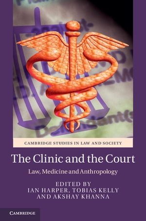 The Clinic and the Court Law,  Medicine and Anthropology