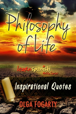 Philosophy of Life - Inspirational Quotes