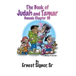 The Book of Judah and Tamar Genesis Chapter 38