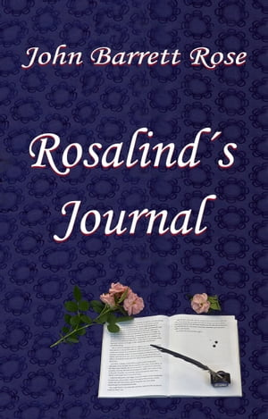 Rosalind's Journal