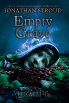 Lockwood & Co., Book Five: The Empty Grave Cover Image