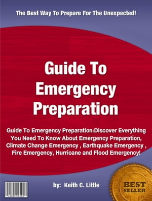 Guide To Emergency Preparation