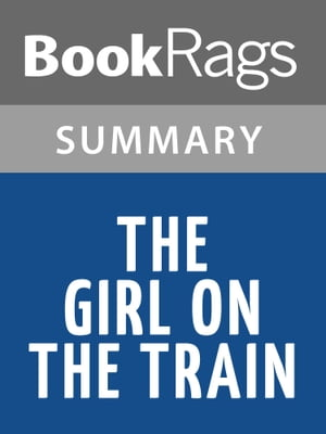 The Girl on the Train by Paula Hawkins Summary & Study Guide