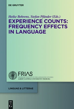 Experience Counts: Frequency Effects in Language