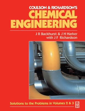 Chemical Engineering Solutions to the Problems in Volumes 2 and 3