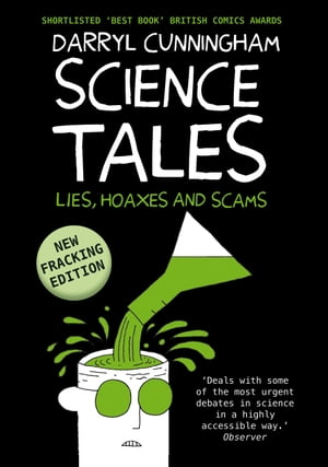 Science Tales Lies,  Hoaxes and Scams