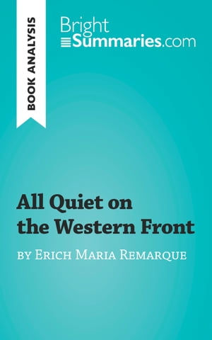 book analysis all quiet on the In the book all quiet on the western front the main character and narrator paul describes the war as not fighting for his country but fighting for his own survival.
