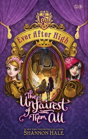 The Unfairest of Them All Book 2