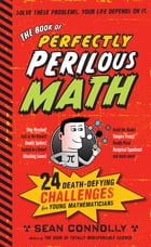 The Book of Perfectly Perilous Math Cover Image