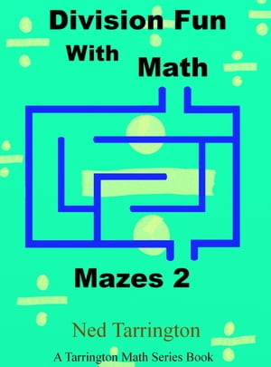 Division Fun With Math Mazes 2