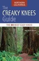 The Creaky Knees Guide Northern California Cover Image