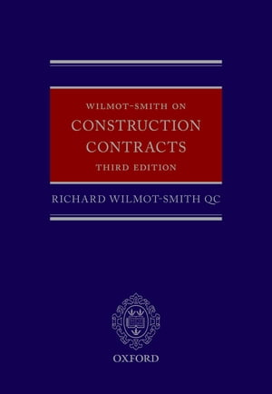 Wilmot-Smith on Construction Contracts