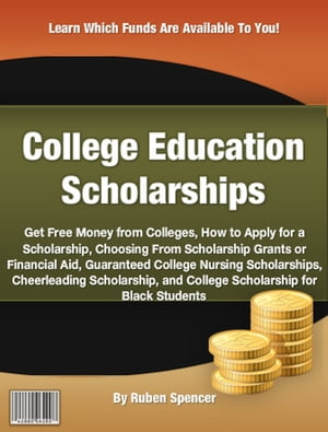 College Education Scholarships