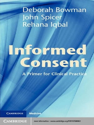 Informed Consent A Primer for Clinical Practice