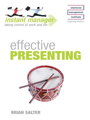 Instant Manager: Effective Presenting