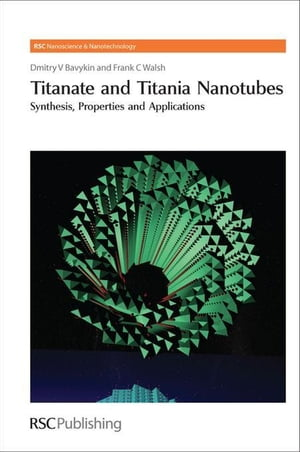 Titanate and Titania Nanotubes