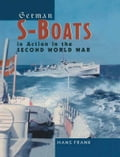 online magazine -  German S-Boats in Action in the Second World War