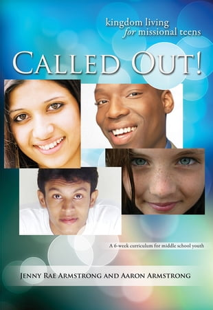 Called Out!: Kingdom Living for Missional Teens