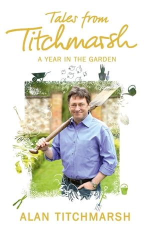 Tales from Titchmarsh