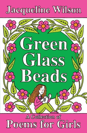 Green Glass Beads A collection of poems for Girls