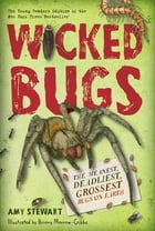 Wicked Bugs (Young Readers Edition) Cover Image