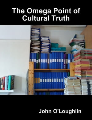 The Omega Point of Cultural Truth