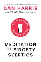 Meditation for Fidgety Skeptics Cover Image