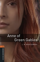 Anne of Green Gables Level 2 Oxford Bookworms Library Cover Image
