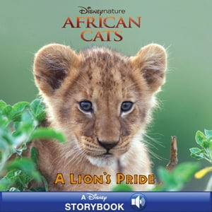 African Cats: A Lion's Pride