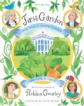 online magazine -  First Garden: The White House Garden and How It Grew