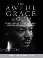 The Awful Grace of God Cover Image