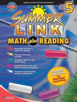 Math plus Reading, Grades 4 - 5: Super Edition for Summer Learning