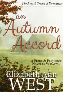 An Autumn Accord: A Pride and Prejudice Novella Variation