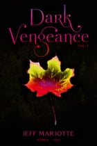 Dark Vengeance Vol. 1 Cover Image