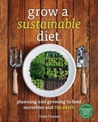 Grow a Sustainable Diet Cover Image