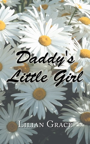Daddy?s Little Girl