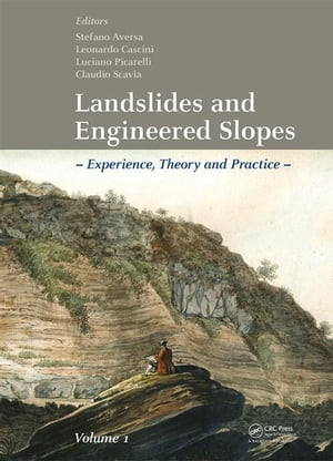 Landslides and Engineered Slopes. Experience, Theory and Practice: Proceedings of the 12th International Symposium on Landslides (Napoli, Italy, 12-19
