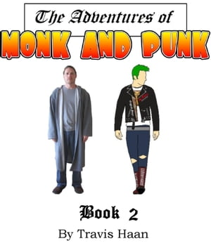 Monk and Punk: Journey to Entlantis: Book 2