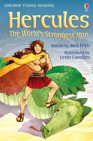 Hercules The World's Strongest Man: Usborne Young Reading: Series Two