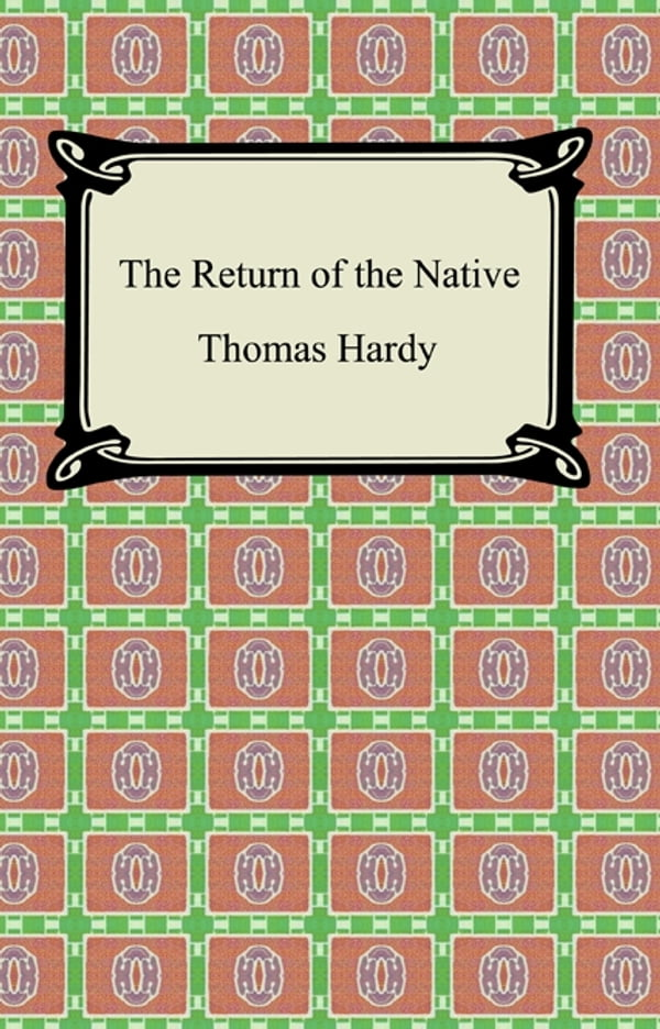 egdon heath and characters of the return of the native essay Read this article to know about the characters in the return of the native by thomas hardy, the return of the native characters, egdon heath, clym yeobright, eustacia vye, mrs yeobright, thomasin yeobright, damon wildeve, diggory venn, other characters.
